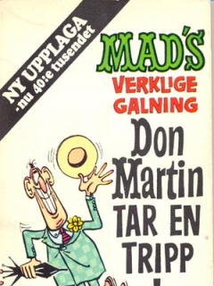 Go to 2:a upplagan: Don Martin tar en tripp • Sweden