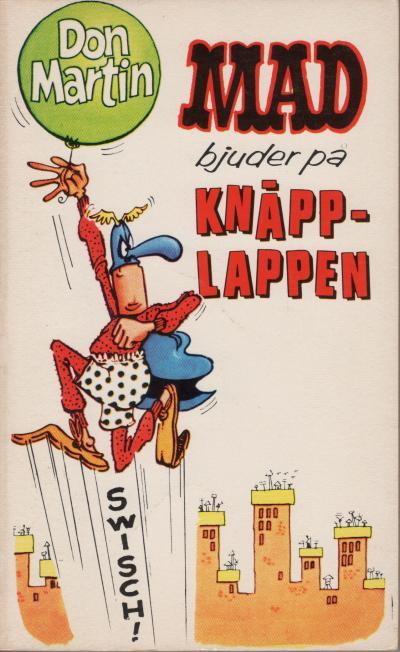 2:a upplagan: MAD bjuder pa Knäpplappen • Sweden