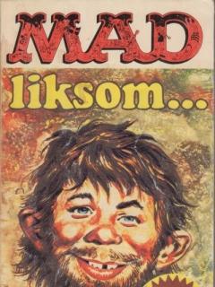 2:a upplagan: MAD liksom • Sweden