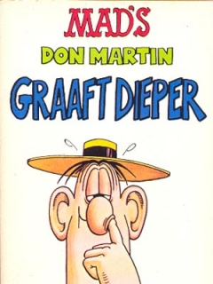 Go to MADs Don Martin Graaft Dieper #5 • Netherlands • 1st Edition