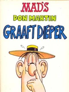 Go to MADs Don Martin Graaft Dieper #5 • Netherlands • 1st Edition