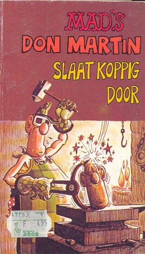 Don Martin slaat koppig door #7 • Netherlands • 1st Edition