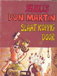 Go to Don Martin slaat koppig door #7 • Netherlands • 1st Edition