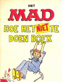 Go to Het MAD hoe het niet doen boek #12 • Netherlands • 1st Edition