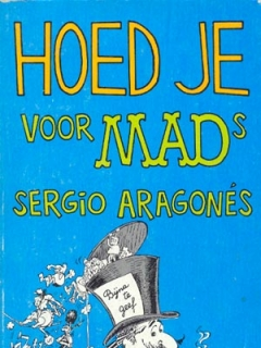 Go to Hoed je voor MADs Sergio Aragones #14 • Netherlands • 1st Edition