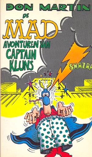 De MAD avonturen van captain kluns #17 • Netherlands • 1st Edition