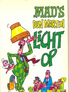 Go to MADs Don Martin licht op #18 • Netherlands • 1st Edition