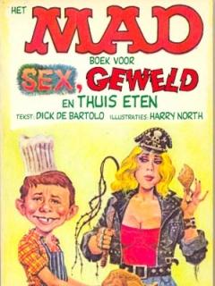 Go to Het MAD Boek voor SEX, GEWELD en THUIS ETEN #22 • Netherlands • 1st Edition