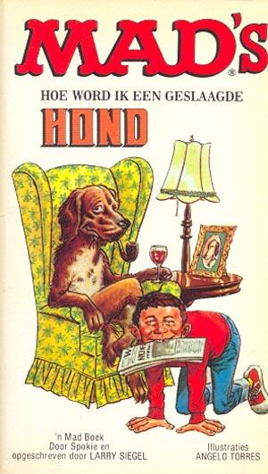 Hoe word ik een geslaadge hond #24 • Netherlands • 1st Edition