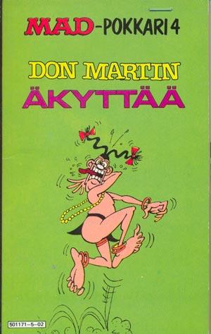 Don Martin Äkyttää #4 • Finland • 1st Edition - Suomalainen