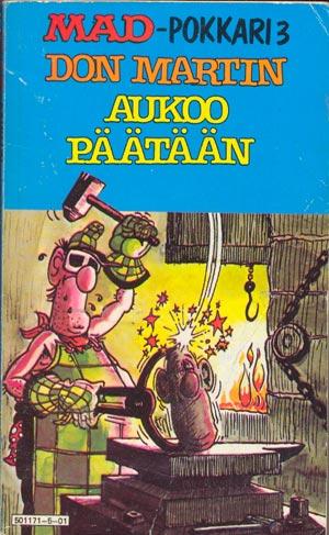 Don Martin Aukoo Päätään #3 • Finland • 1st Edition - Suomalainen