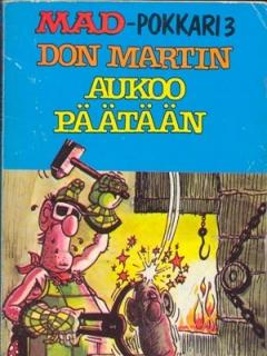 Go to Don Martin Aukoo Päätään #3 • Finland • 1st Edition - Suomalainen