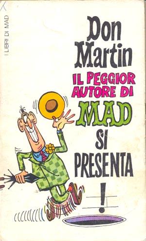 Il peggior autore di MAD si presenta • Italy • 1st Edition