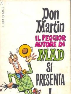 Go to Il peggior autore di MAD si presenta • Italy • 1st Edition