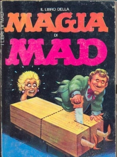 Il libro della magia di MAD • Italy • 1st Edition