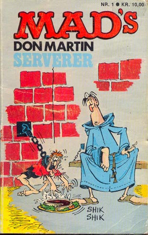MADs Don Martin serverer #1 • Denmark • 2nd Edition - Semic