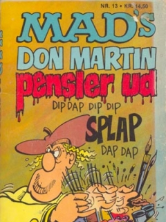 Go to MADs Don Martin pensler ud #13 • Denmark • 2nd Edition - Semic
