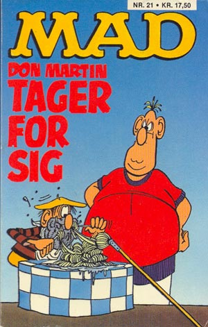 Don Martin tager for sig #21 • Denmark • 2nd Edition - Semic