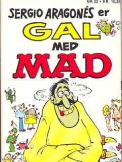 Go to Sergio Aragones er gal med MAD #22 • Denmark • 2nd Edition - Semic