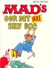 MADs gor det ikke selv bog #23