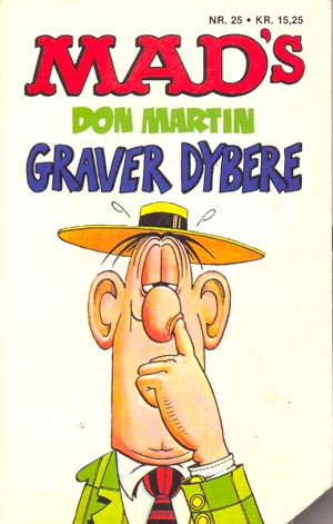 MADs Don Martin graver dybere #25 • Denmark • 2nd Edition - Semic