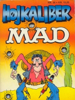 Go to Hojkaliber MAD #26 • Denmark • 2nd Edition - Semic