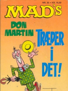 Go to MADs Don Martin traeder i det! #30 • Denmark • 2nd Edition - Semic