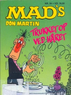 MADs Don Martin trukket op ved haret #34 • Denmark • 2nd Edition - Semic