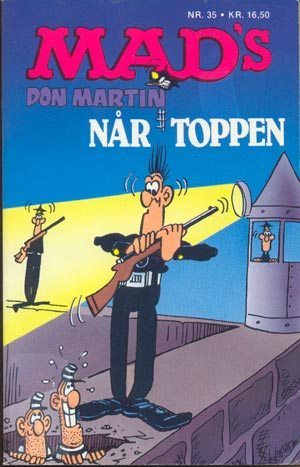 MADs Don Martin nar toppen #35 • Denmark • 2nd Edition - Semic