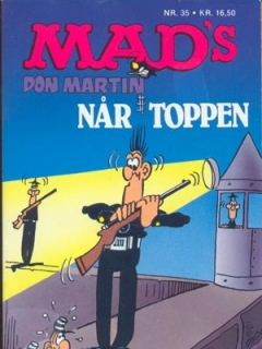 Go to MADs Don Martin nar toppen #35 • Denmark • 2nd Edition - Semic