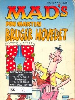 MADs Don Martin bruger hovedet #36 • Denmark • 2nd Edition - Semic