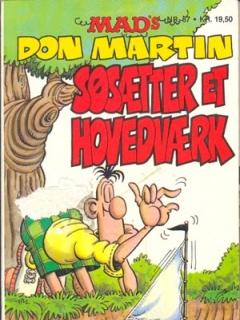 Go to MADs Don Martin sosaetter et hovedvaerk #37 • Denmark • 2nd Edition - Semic