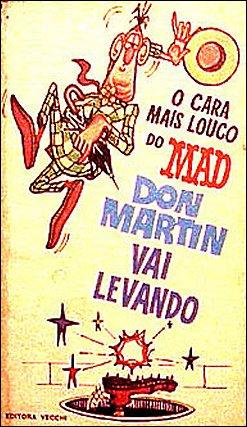 Don Martin vai levando • Brasil • 1st Edition - Veechi