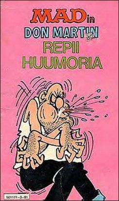 MADin Don Martin Repii Huumoria • Finland • 1st Edition - Suomalainen