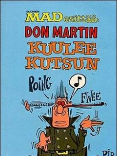 Don Martin Kuulee Kutsun • Finland • 1st Edition - Suomalainen