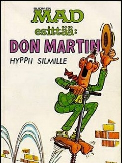 Go to Don Martin hyppii silmille #7 • Finland • 1st Edition - Suomalainen