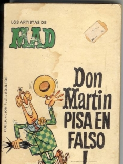 Go to Los Artistas de MAD: Don Martin pisa en falso! #3 • Spain • 2nd Edition - Locuras