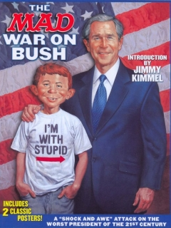 Go to The MAD War on Bush • USA • 1st Edition - New York