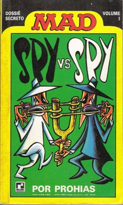 Spy vs Spy - Dossie Secreto #1 • Brasil • 2nd Edition - Record