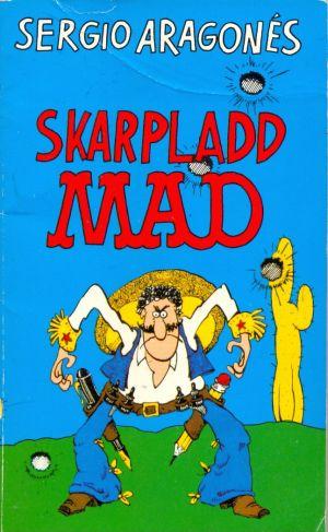 Sergio Aragones Skarpladd Mad #4 • Norway • 2nd Edition - Semic