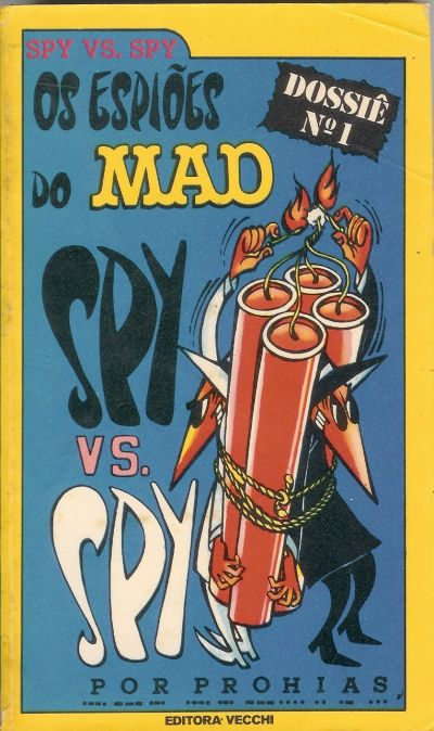 Os espios do MAD Spy vs. Spy Dossie No1 #5 • Brasil • 1st Edition - Veechi