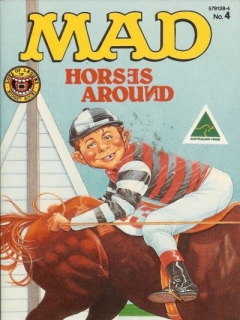 MAD horses around #4 • Australia