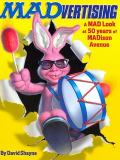 Go to MADvertising: A MAD Look at 50 Years of MADison Avenue • USA • 1st Edition - New York
