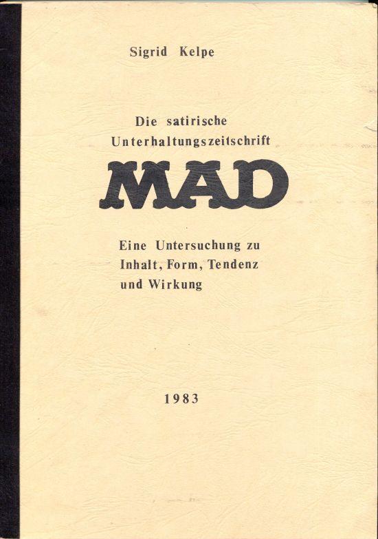 Die satirische Unterhaltungszeitschrift MAD - Eine Untersuchung zu Inhalt, Form, Tendenz und Wirkung • Germany • 2nd Edition - Dino/Panini