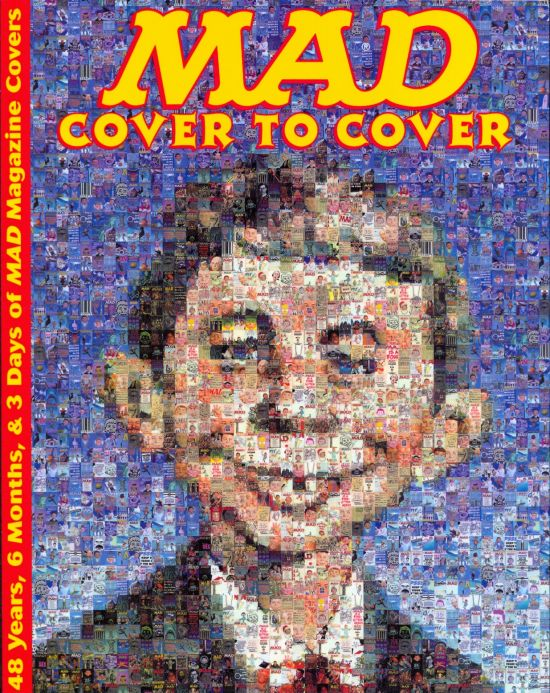 MAD - Cover to Cover: 48 Years, 6 Months, & 3 Days of MAD Magazine Covers • USA • 1st Edition - New York