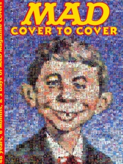 Go to MAD - Cover to Cover: 48 Years, 6 Months, & 3 Days of MAD Magazine Covers • USA • 1st Edition - New York