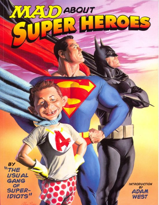 Mad About Super Heroes • USA • 1st Edition - New York