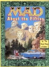 Image of Mad About the Fifties: The Best of the Decade • USA • 1st Edition - New York