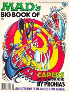 Go to MADs Big Book of Spy vs. Spy: Capers and other Surprises #11