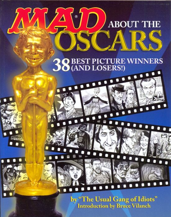 Mad About the Oscars: 38 Best Picture Winners (and Losers!) • USA • 1st Edition - New York